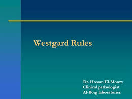 Westguard Rules ( Quality at first and last)